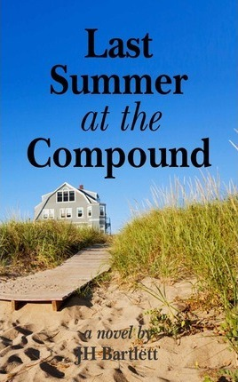 Last Summer at the Compound Cover Image