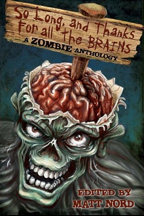 So Long, and Thanks for All the Brains Cover Image