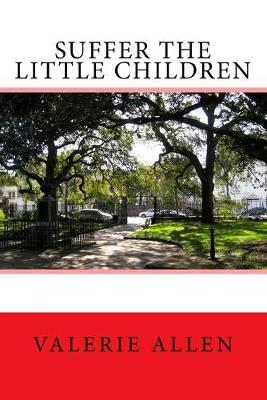 Suffer the Little Children Cover Image