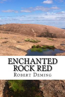 Enchanted Rock Red Cover Image