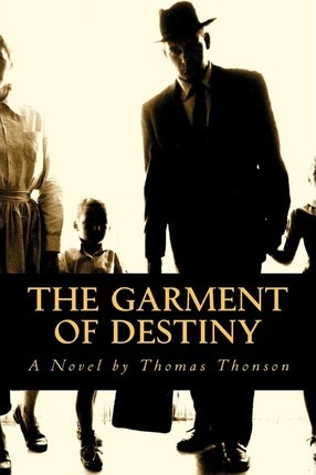 The Garment of Destiny Cover Image