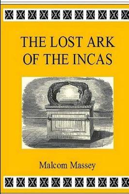 The Lost Ark of the Incas Cover Image