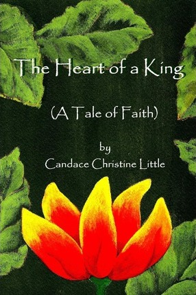 The Heart of a King (A Tale of Faith) Cover Image
