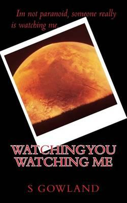 Watching You Watching Me Cover Image