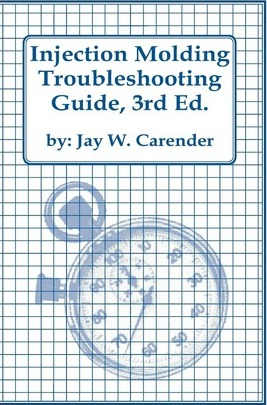 ePUB & PDF Injection Molding Troubleshooting Guide, 3rd Ed
