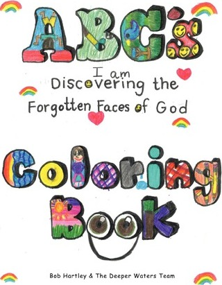 Abc's Coloring Book  I Am Discovering the Forgotten Faces of God