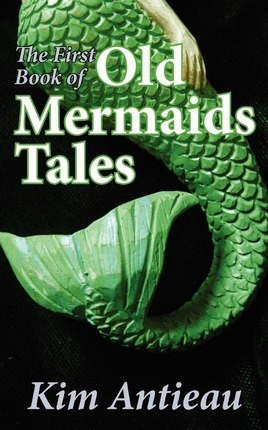 The First Book of Old Mermaids Tales Cover Image