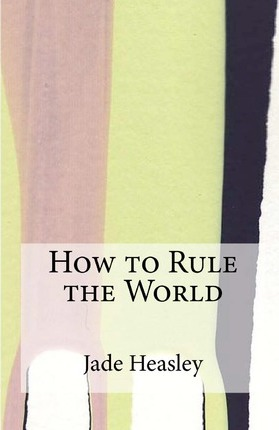 How to Rule the World Cover Image