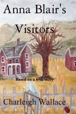 Anna Blair's Visitors Cover Image