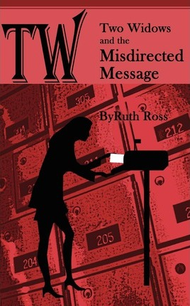 Two Widows and the Misdirected Message Cover Image