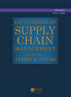Encyclopedia of Supply Chain Management