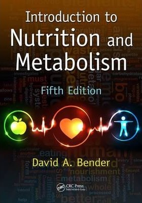 Introduction to Nutrition and Metabolism