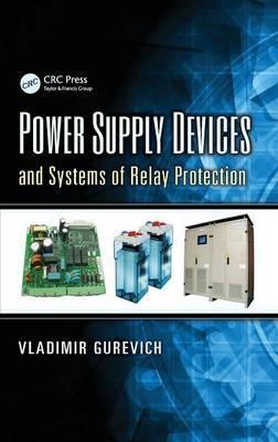 Power Supply Devices and Systems of Relay Protection