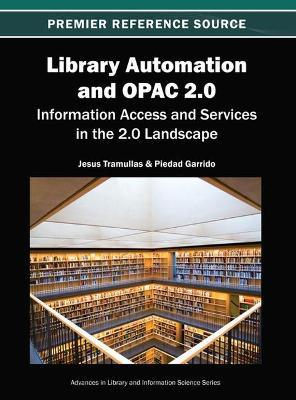 Library Automation and OPAC 2.0  Information Access and Services in the 2.0 Landscape