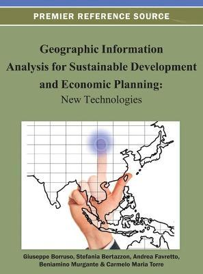 Geographic Information Analysis for Sustainable Development and Economic Planning  New Technologies