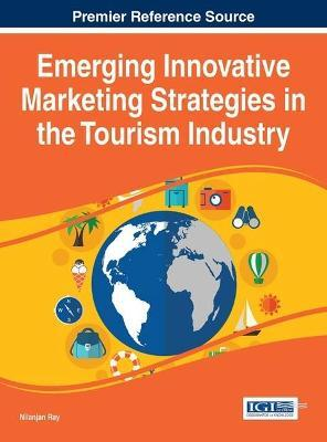 Emerging Innovative Marketing Strategies in the Tourism
