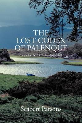 The Lost Codex of Palenque Cover Image
