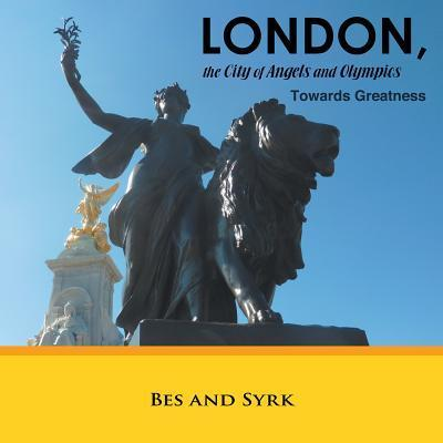 London, the City of Angels and Olympics
