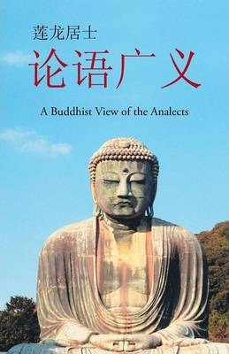 On the Generalized  A Buddhist View of the Analects