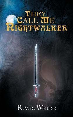 They Call Me Nightwalker Cover Image