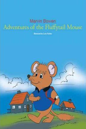 Adventures of the Fluffytail Mouse