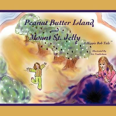 Peanut Butter Island and Mount St. Jelly Cover Image