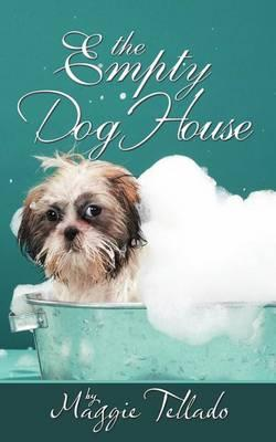 THE Empty Dog House Cover Image