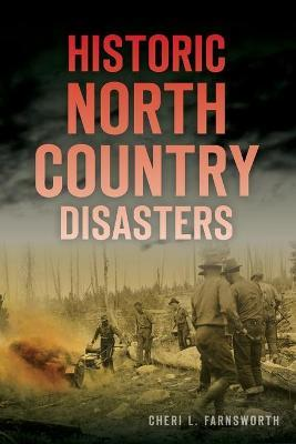 Historic North Country Disasters