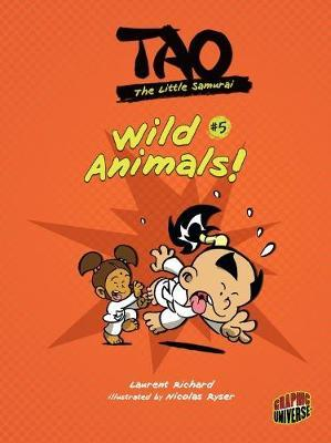 Tao The Little Samurai 5: Wild Animals!
