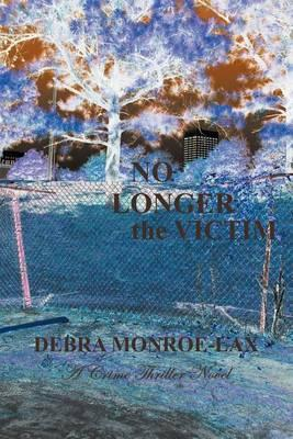 No Longer the Victim Cover Image