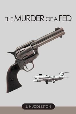 The Murder of a Fed Cover Image