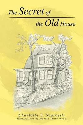The Secret of the Old House Cover Image