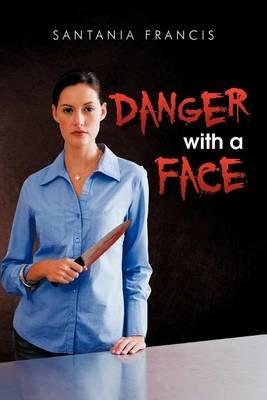 Danger with a Face Cover Image