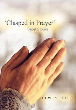 'Clasped in Prayer' Cover Image