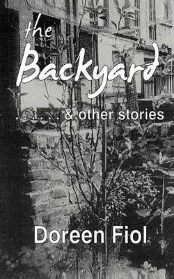 The Backyard & Other Stories Cover Image