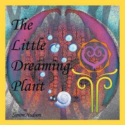 The Little Dreaming Plant Cover Image