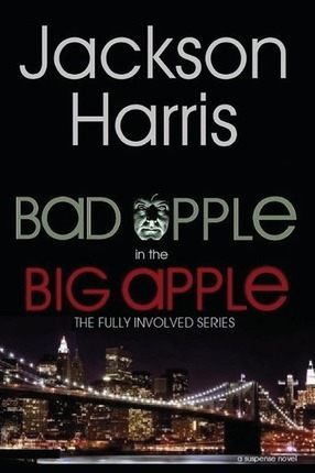 Bad Apple in the Big Apple Cover Image