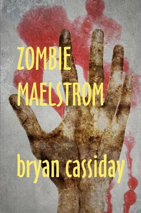 Zombie Maelstrom Cover Image