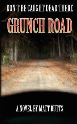 Grunch Road Cover Image