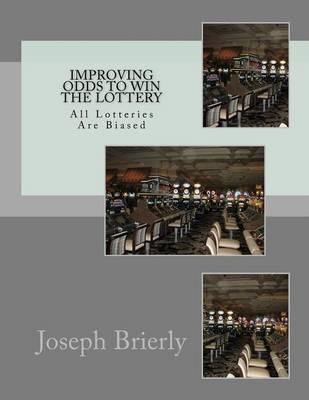 Improving Odds to Win the Lottery  All Lotteries Are Biased