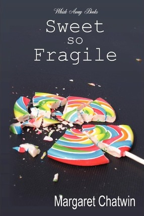 Sweet so Fragile Cover Image