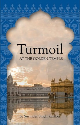 Turmoil at the Golden Temple Cover Image