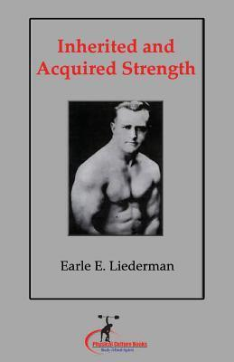 Inherited and Acquired Strength : (Original Version, Restored)