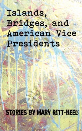 Islands, Bridges, and American Vice Presidents Cover Image
