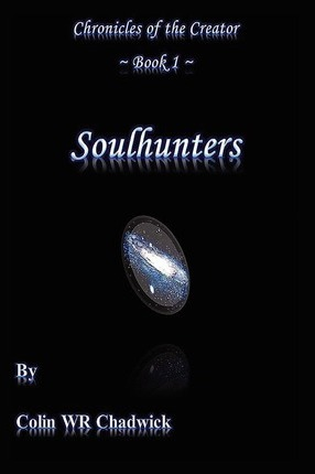 Soulhunters (Chronicles of the Creator) Cover Image