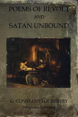 Poems of Revolt and Satan Unbound