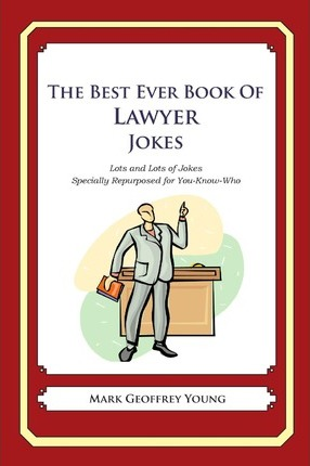 The Best Ever Book of Lawyer Jokes