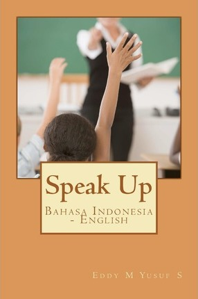 Speak Up: Bahasa Indonesia - English