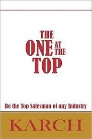 The One at the Top  Be the Top Salesman of Any Industry