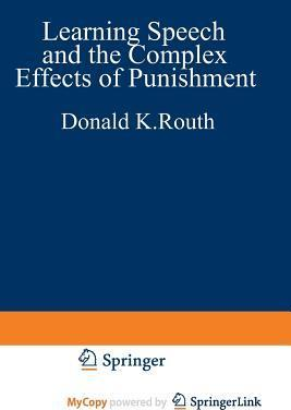 Learning, Speech, and the Complex Effects of Punishment